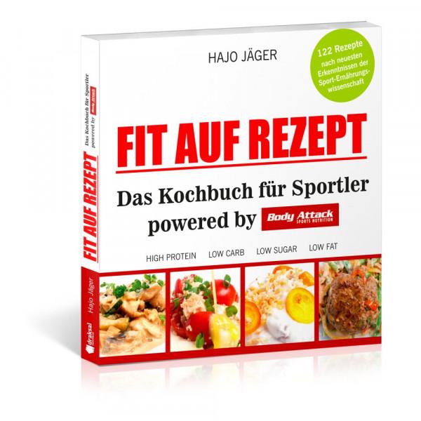 Fit auf Rezept - Das Kochbuch für Sportler von Hajo Jäger